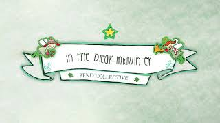 Watch Rend Collective In The Bleak Midwinter video