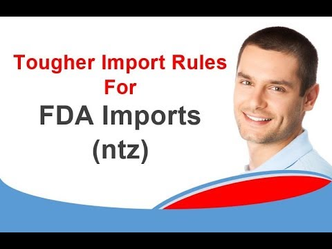 Tougher Import Rules for FDA Imports in 2018 ntz 1