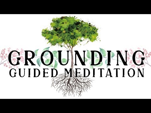 GROUNDING Yourself Energetically Guided Meditation. Become A Tree With Roots. Remove Negative Energy