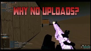 Why I have not been uploading