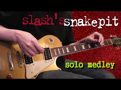 Slash's Snakepit – Guitar Solo Medley (cover)