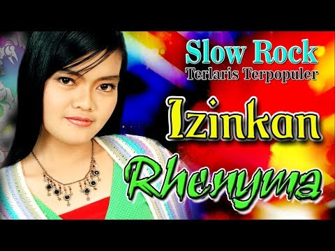 Rhenyma - Izinkan | Slow Rock Indonesia Terbaik Terlaris dan Terpopuler