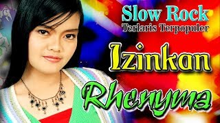 Top Hits -  Rhenyma Izinkan Slow Rock Indonesia