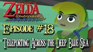 """GOT DAT FIRE AND ICE THO"" - [The Legend of Zelda WindWaker HD Episode #18]"