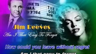 Video Jim Reeves                           Am I that easy to forget download MP3, MP4, WEBM, AVI, FLV April 2018