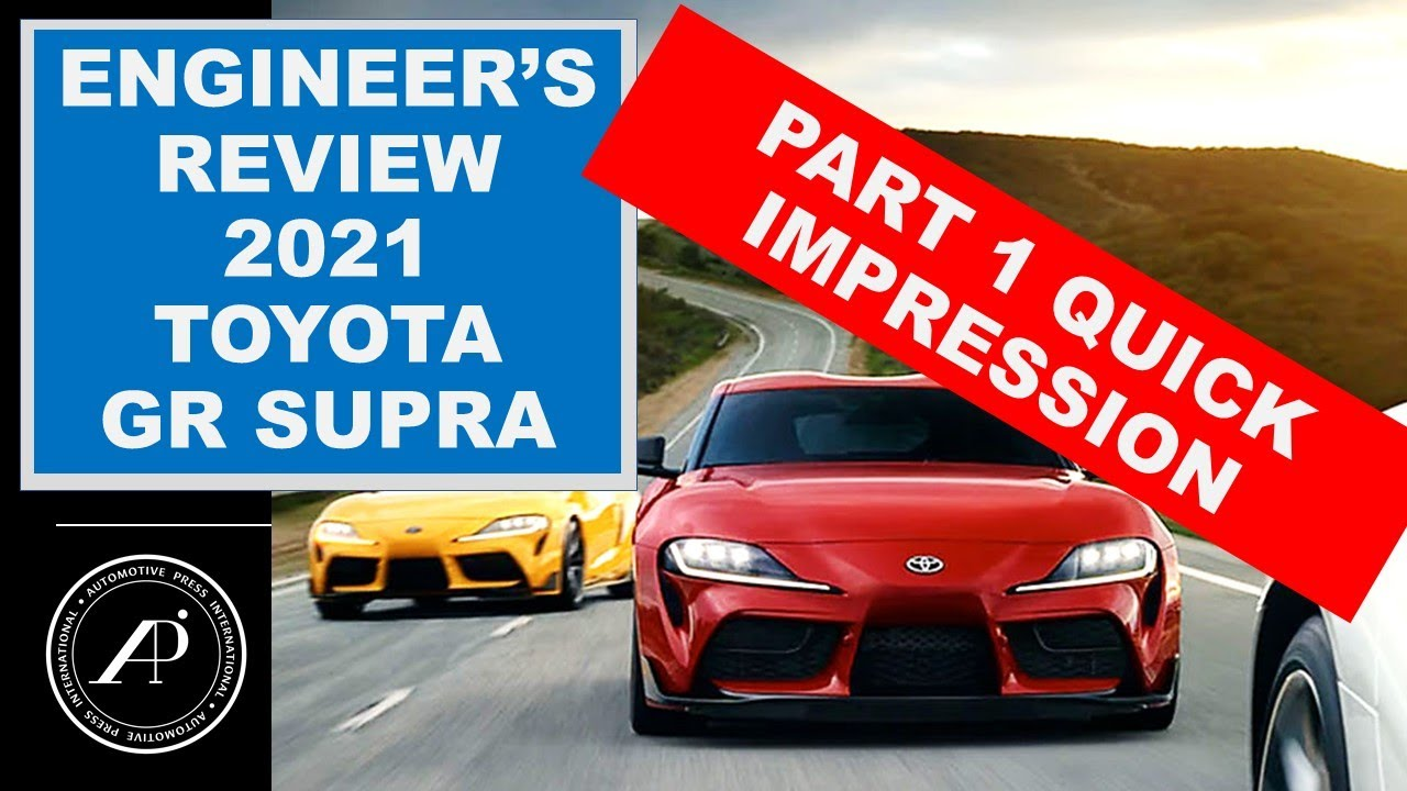 PART 1: Engineer's Quick Impression of the 2021 Toyota GR Supra! 2021 vs 2020 Supra comparison