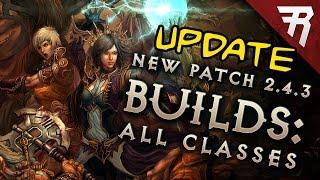 New Diablo 3 Patch 2.4.3 Season 9 Builds - UPDATE