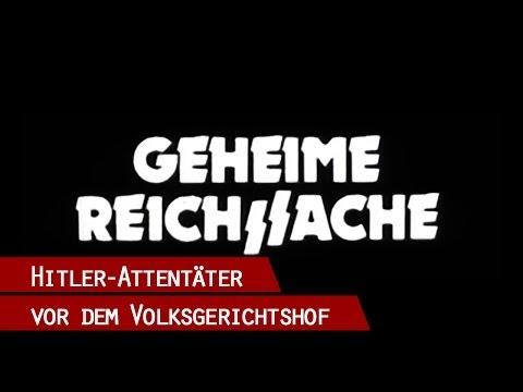 Geheime Reichssache - die Angeklagten des 20. Juli 1944 vor dem Volksgerichtshof