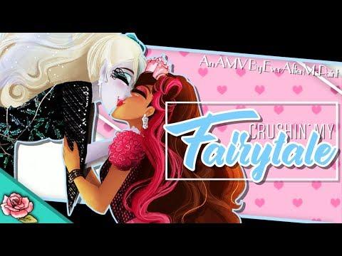Briar/Faybelle ~ Crushin' My Fairytale