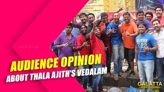 Audience opinion about Thala Ajith's Vedalam