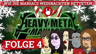 Heavy Metal Maniacs - Very Heavy X-Mas - Folge 4