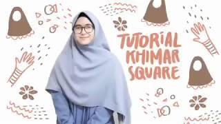 Tutorial Khimar Square by HIJAB ALILA - Hijab Rapi dengan Khimar square Alila