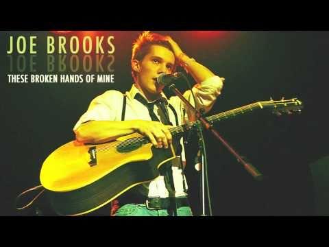 These Broken Hands Of Mine - Joe Brooks