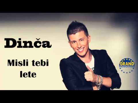 Dinca - Misli tebi lete - (Audio 2013) HD