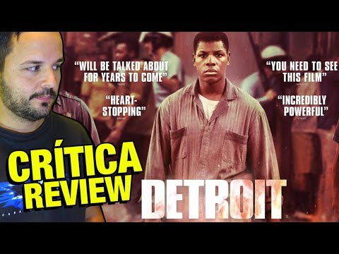 Detroit - CRÍTÍCA - REVIEW - OPINIÓN de John Doe - Kathryn Bigelow - John Boyega