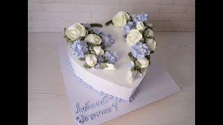 торт СЕРДЦЕ ГОРТЕНЗИЯ из белково заварного крема Как украсить торт СЕРДЦЕ ТОРТ для девушки