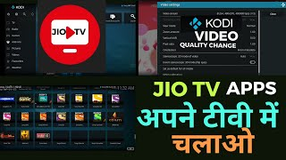How To Used Android Tv And Install tv Kodi Aps  Jio Tv Application Install Used And Quality Setting screenshot 4