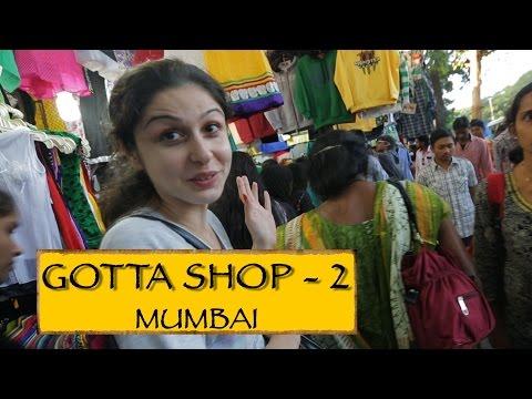 Gotta Shop|| Part 2|| Mumbai