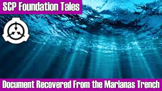 Recovered from the Marianas Trench - An SCP Tale