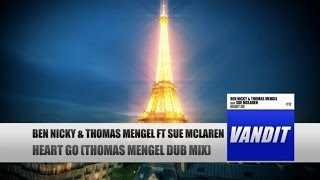 Ben Nicky, Thomas Mengel - Heart Go (Thomas Mengel Dub Mix)