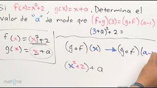 """Hallar el valor de """"a"""" en la función compuesta: (fog)(3)=(gof)(a-1)"""