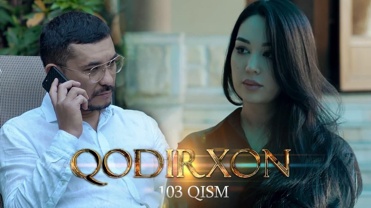Qodirxon (milliy serial 103-qism) | Кодирхон (миллий сериал 103-кисм)