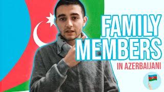 Learn Azerbaijani - Family Members