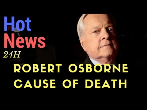 robert osborne death| robert osborne cause of death|robert osborne gay| robert osborne 2017