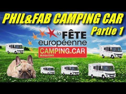 """Phil & Fab Camping car """" fete européenne du camping car 2018 a Albi"""" Partie 1"""