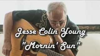 Mornin' Sun - Jesse Colin Young