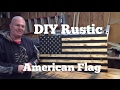 DIY Rustic American Flag / Rustic / Torched