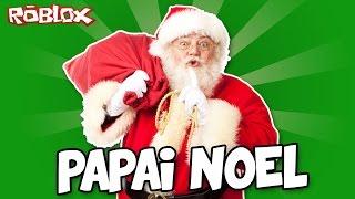 ESTAMOS CHEGANDO, PAPAI NOEL! - Roblox (Escape Christmas Obby)
