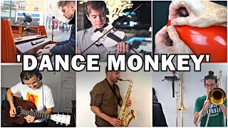 Who Played it Better: Dance Monkey Sax, Piano, Violin, Guitar, Trombone, Balloon