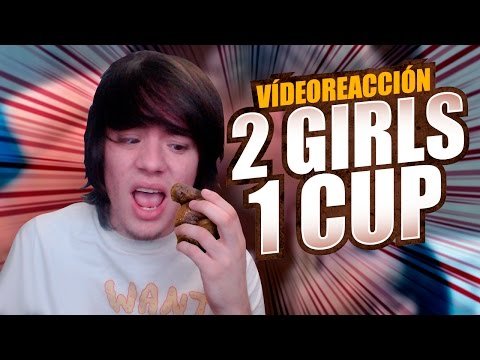 VÍDEO REACCIÓN: 2GIRLS1CUP | Me hicieron Vomitar!!!