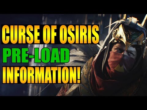 Curse Of Osiris Preload Information You'll Need To Know | Destiny 2