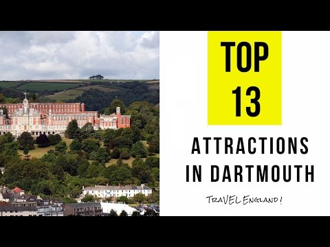 Top 13. Best Tourist Attractions in Dartmouth - England