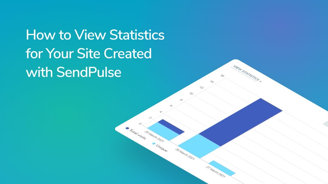 How to View Statistics for Your Site Created with SendPulse