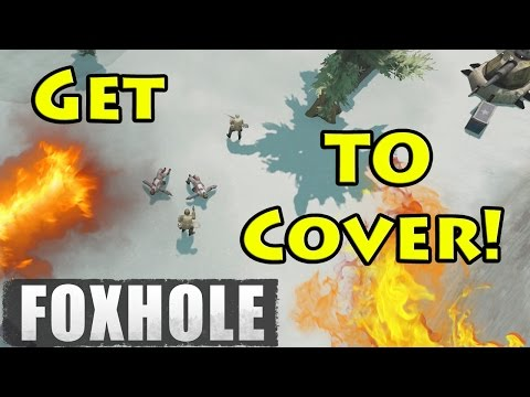 Get to Cover! - Foxhole - Free to play WW2