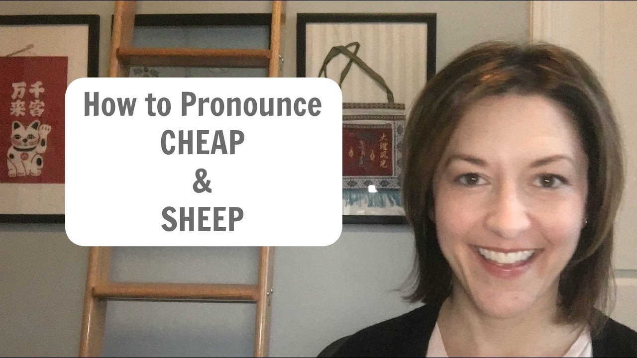 How to pronounce cheap sheep american english pronunciation lesson