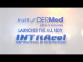 Institut DERMed Spa Launches the INTRAcel RF Microneedling Device