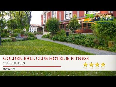 Golden Ball Club Hotel & Fitness - Györ Hotels, Hungary