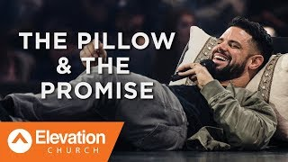 Download The Pillow & The Promise | Gates of Change | Pastor Steven Furtick Mp3 and Videos