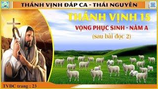 Thánh Vịnh 15 Thái Nguyên - Lễ Vọng Phục Sinh (Sau Bài Đọc 2) - Năm A