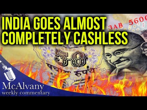 India Suddenly Goes Almost Completely Cashless | McAlvany Commentary 2016