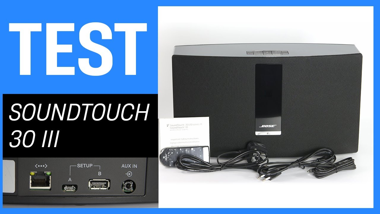 bose soundtouch 30 iii im test bluetooth lautsprecher. Black Bedroom Furniture Sets. Home Design Ideas