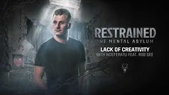 Restrained & Nosferatu feat. Rob GEE - Lack Of Creativity