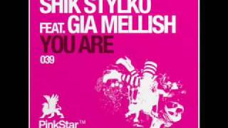 "Shik Stylko feat. Gia Mellish ""You Are"" (Sebastian Krieg & Roman F. Remix)"