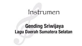 Gending Sriwijaya | Lagu Daerah Sumatera Selatan | Instrumen | Not Balok