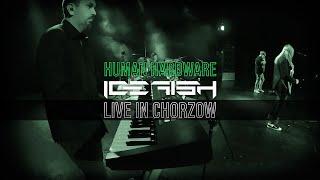 "ICEFISH ""Human Hardware"" (Live in Chorzów)"