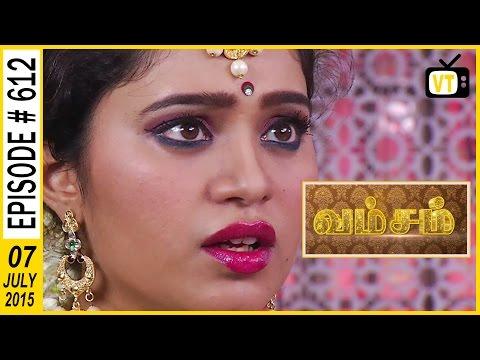 VAMSAM | Tamil Serial |Episode 612 | 07/07/2015